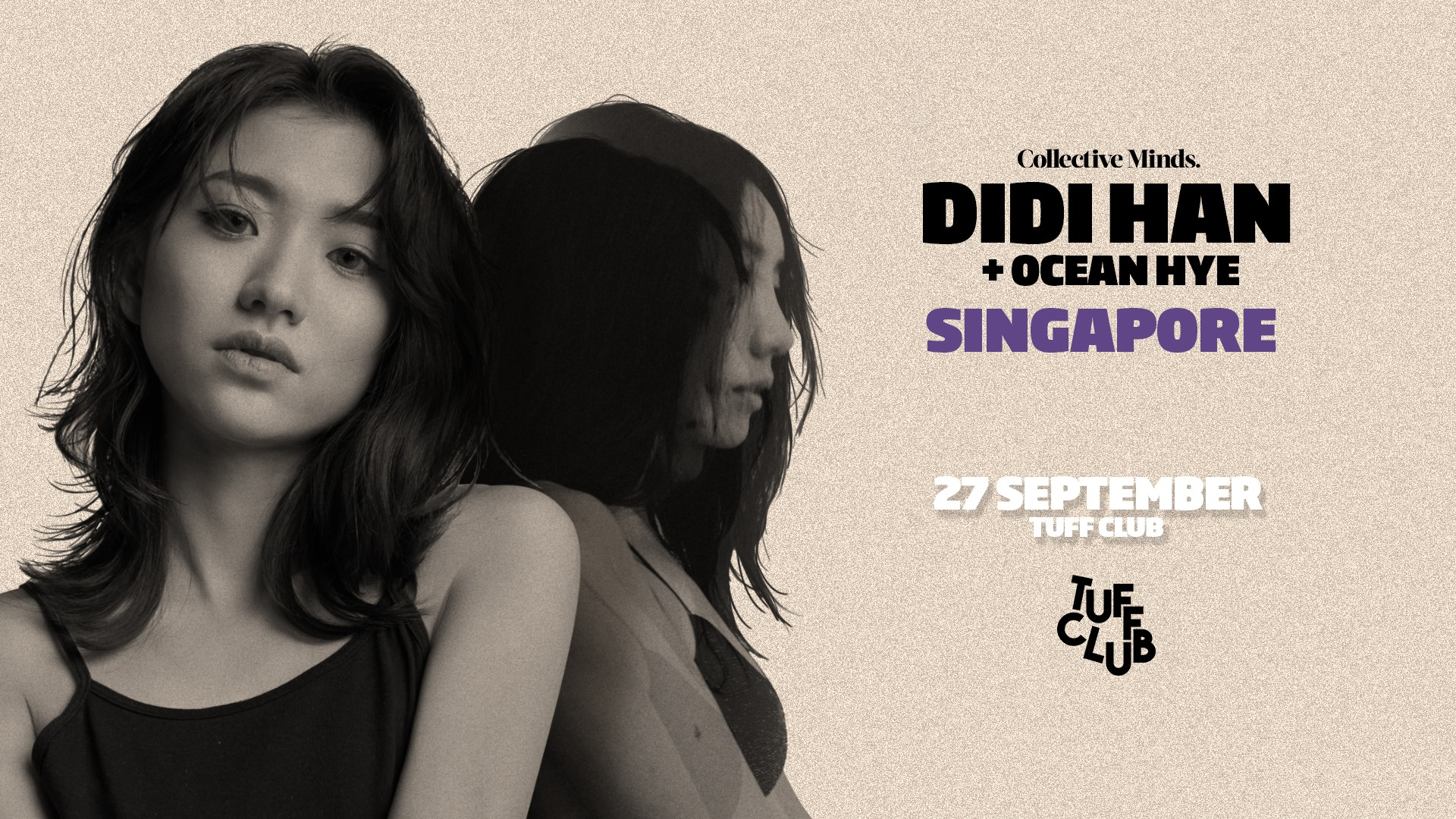 Collective Minds x Tuff Club present Didi Han + Ocean Hye